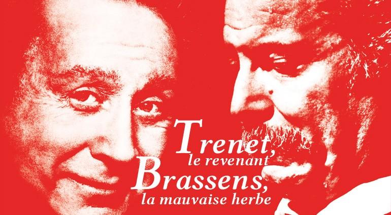 Hall de la Chanson : Brassens, La Mauvaise Herbe et Trenet, Le Revenant