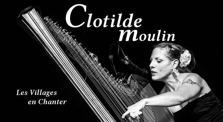 Les Villages en Chanter : Clotilde Moulin
