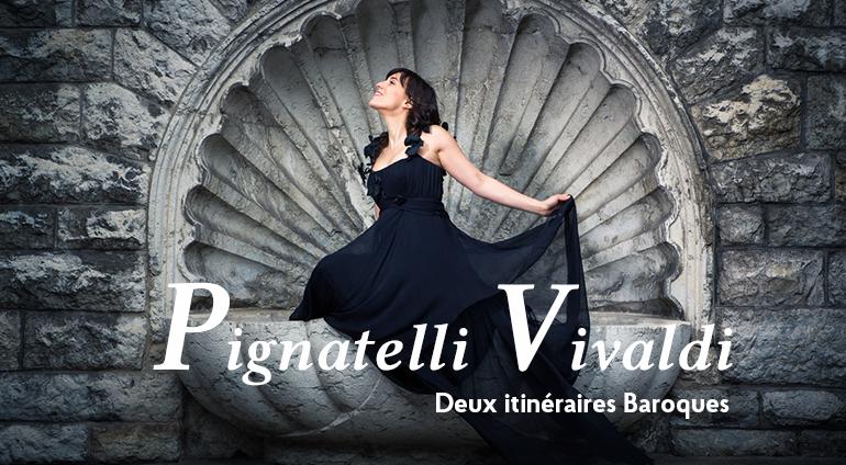 Pignatelli / Vivaldi - Deux itinéraires baroques