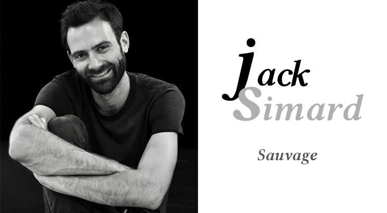 Jack Simard : Sauvage