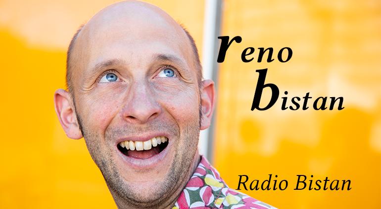 Reno Bistan : Radio Bistan