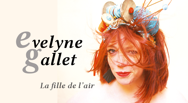 Evelyne Gallet : La Fille de l'Air