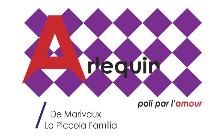 Arlequin, poli par l'amour / De Marivaux - La Piccola Familia