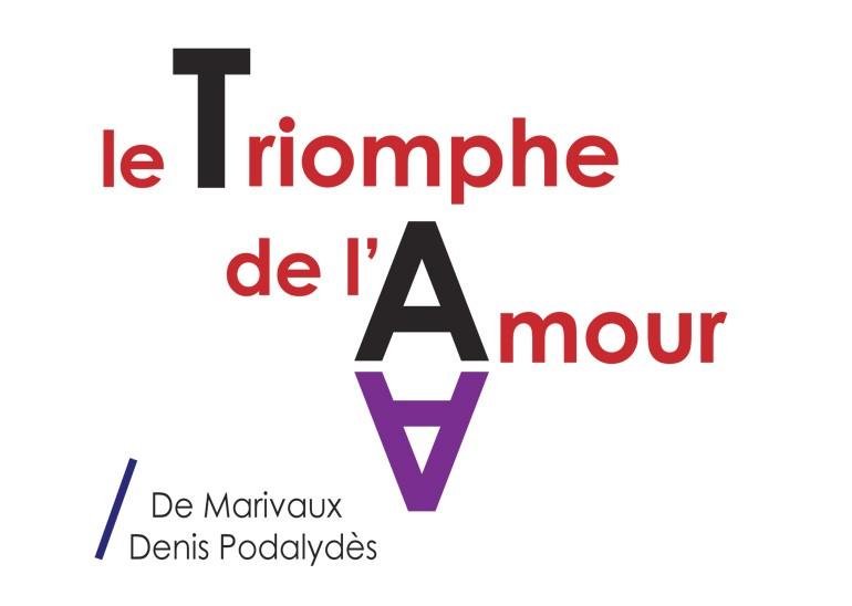 Le Triomphe de l'amour / De Marivaux - Denis Podalydès