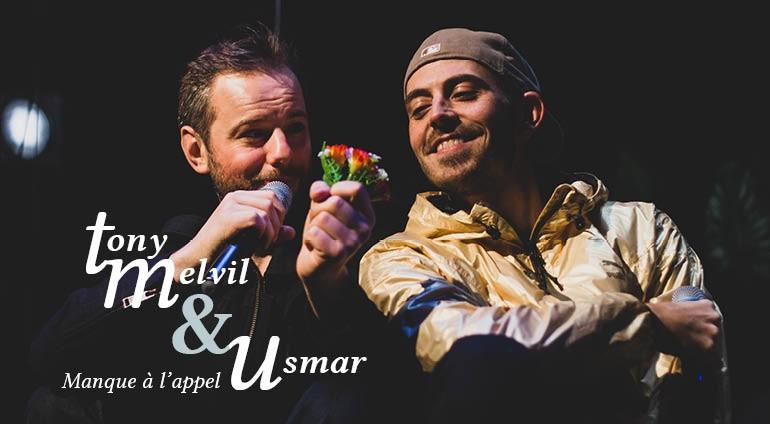 Tony Melvil & Usmar - Manque à l'appel