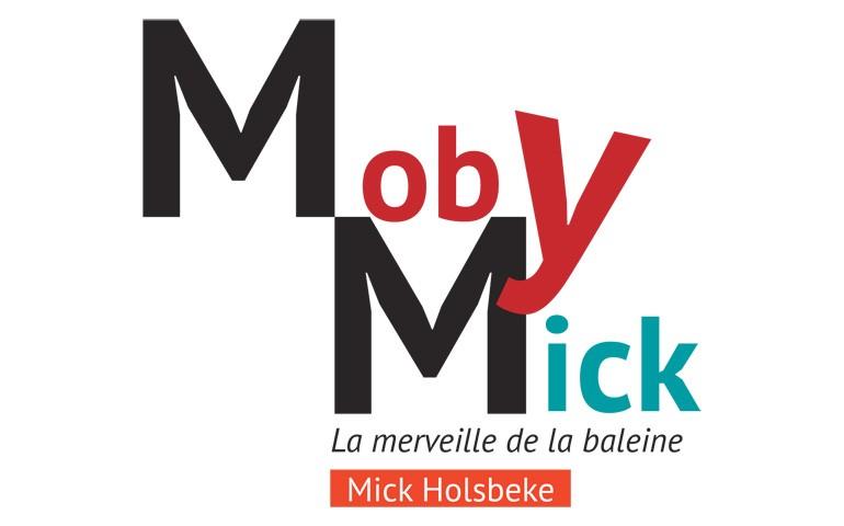 Moby Mick // Annulé