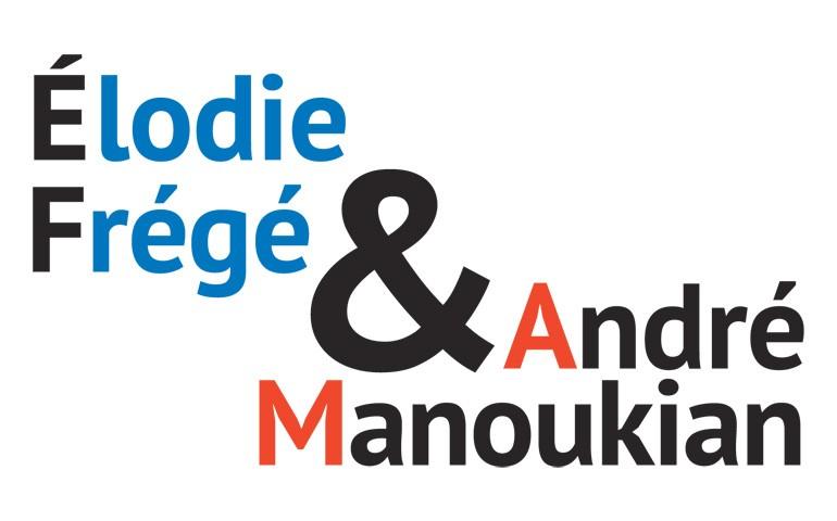 Elodie Frégé / André Manoukian